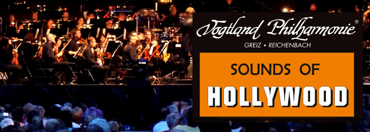 Sounds of Hollywood mit der Vogtland Philharmonie